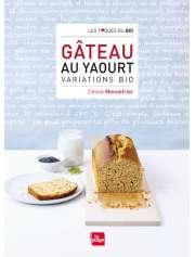 Livre Gâteau au yaourt variations bio Céline Mennetrier