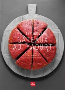 Les nouveaux gâteaux au yaourt de Céline Mennetrier Edtions La plage